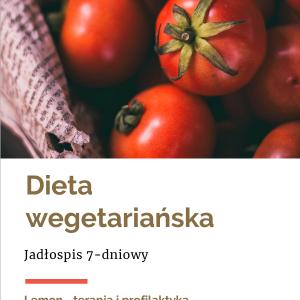 """Jadłospis 7-dniowy """"wegetariański"""""""