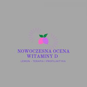 Analiza laboratoryjna i ocena metabolizmu witaminy D